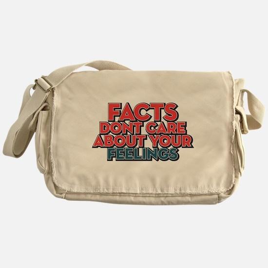 Facts Dont Care Messenger Bag
