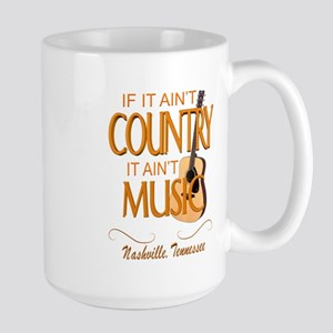 If It Ain't Country It Ain't Music-CM Mugs
