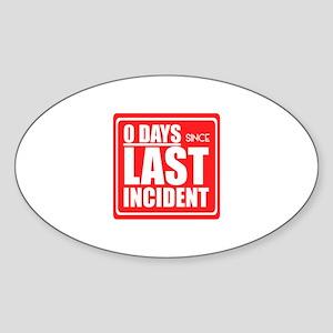 Zero Days since Last Incident sign, Accide Sticker