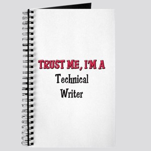 Trust Me I'm a Technical Writer Journal