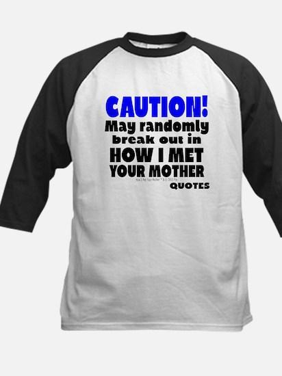 Random How I Met Your Mother Quote Baseball Jersey