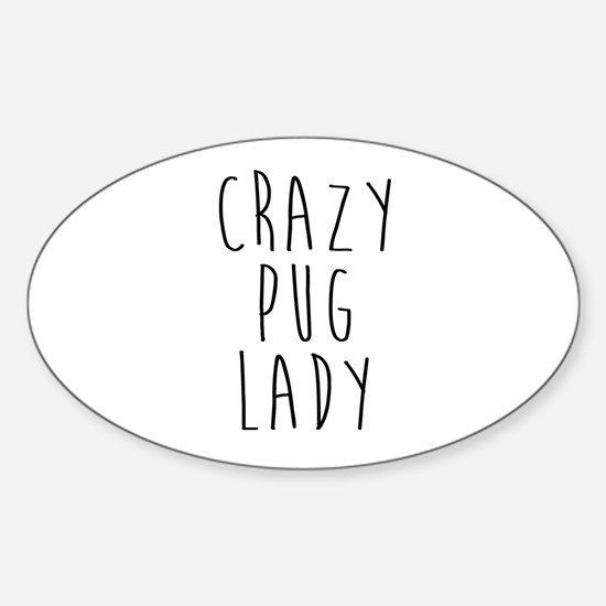 Funny Pug mom Sticker (Oval)