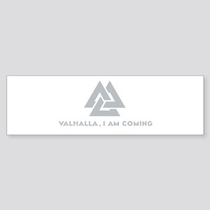 Valhalla I am Coming Bumper Sticker