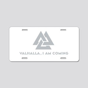 Valhalla I am Coming Aluminum License Plate