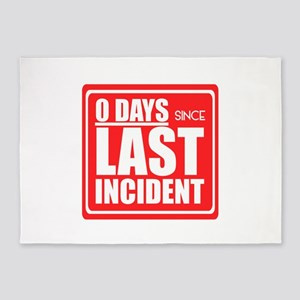 Zero Days since Last Incident sign, 5'x7'Area Rug