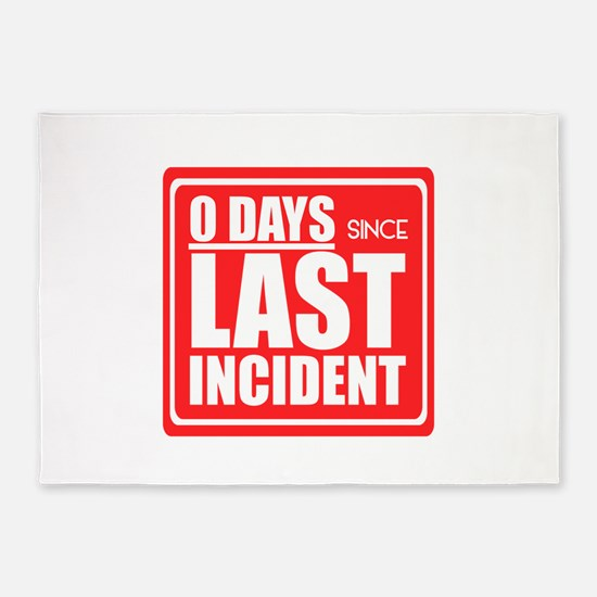 Zero Days since Last Incident sign, 5'x7'Area Rug