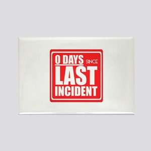 Zero Days since Last Incident sign, Accide Magnets