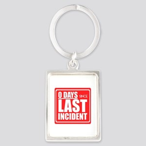 Zero Days since Last Incident sign, Acci Keychains