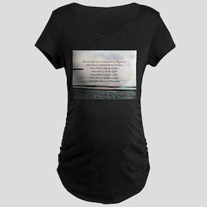 Prayer of St. Franics Maternity T-Shirt