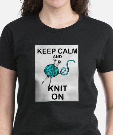 KNIT - KNITTING - KEEP CALM AND KNIT ON T-Shirt