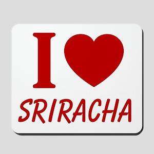 I Heart Sriracha Mousepad