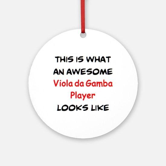awesome viola da gamba player Round Ornament
