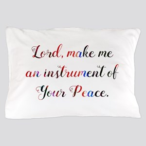 Prayer of St. Francis Pillow Case