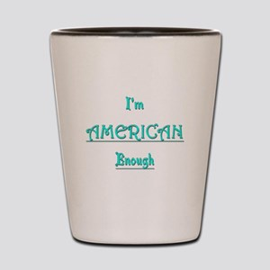 American Enough tee Shot Glass