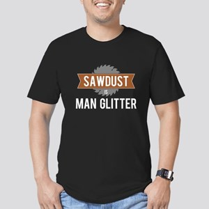 Sawdust is Man Glitter White T-Shirt