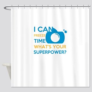 i can free time, what's your su Shower Curtain