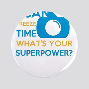i can free time, what's your superpower Button