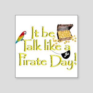 It Be Talk Like A Pirate Day Sticker