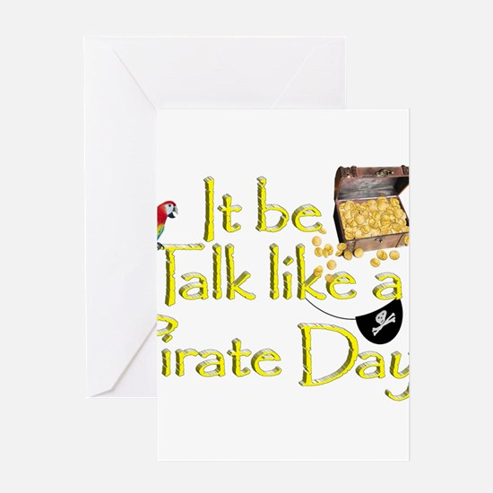 It Be Talk Like A Pirate Day Greeting Cards
