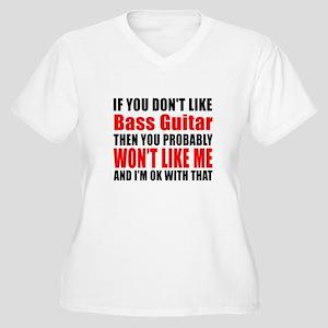 If You Do Not Lik Women's Plus Size V-Neck T-Shirt