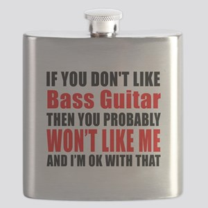If You Do Not Like Bass Guitar Flask