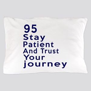 Awesome 95 Birthday Designs Pillow Case
