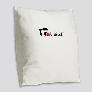 oh shoot Burlap Throw Pillow