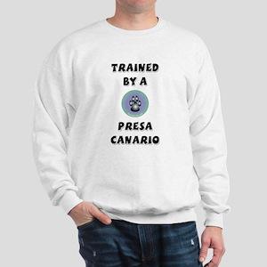 Trained by a Presa Sweatshirt