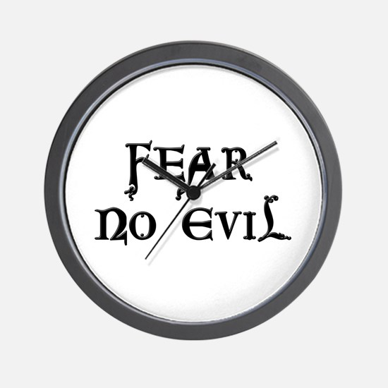 """Fear No Evil"" Wall Clock"