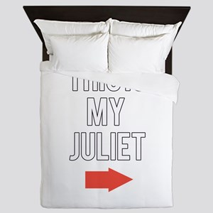 This is my juliet Queen Duvet