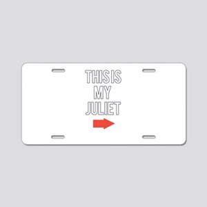 This is my juliet Aluminum License Plate