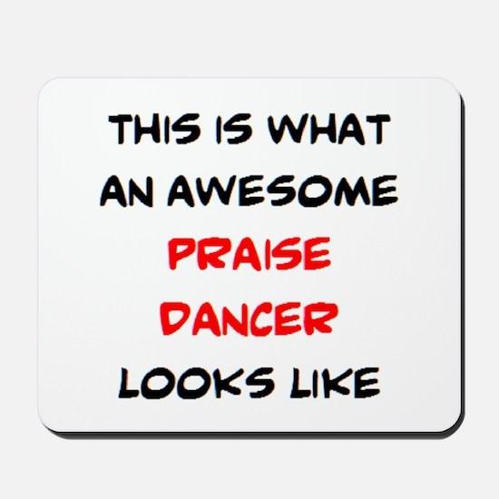 awesome praise dancer Mousepad