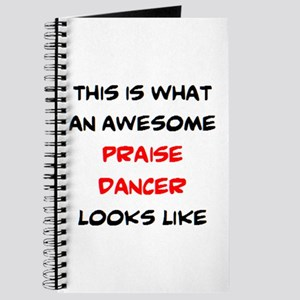 awesome praise dancer Journal