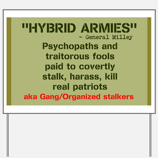 HYBRID ARMIES Yard Sign