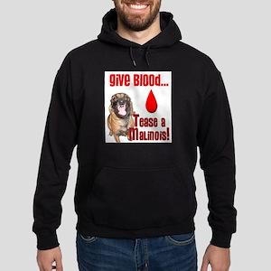 Give Blood - Tease a Malinoi Sweatshirt