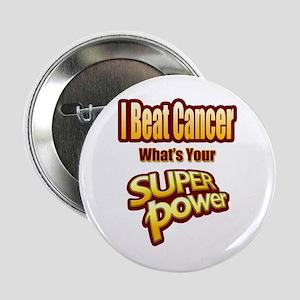 """Super Power - Beat Cancer 2.25"""" Button"""