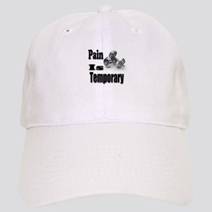 Pain is Temporary Cap