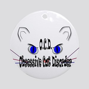 O.C.D. Obsessive Cat Disorder Round Ornament