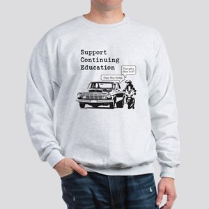 Support Continuing Education Sweatshirt