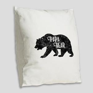 Papa Bear - Family Shirts Burlap Throw Pillow