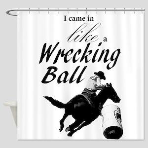 Barrel Racer: Wrecking Ball Shower Curtain