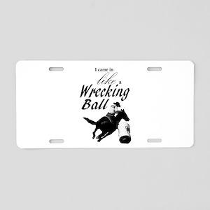 Barrel Racer: Wrecking Ball Aluminum License Plate