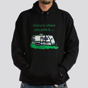 Home is where you park it Sweatshirt