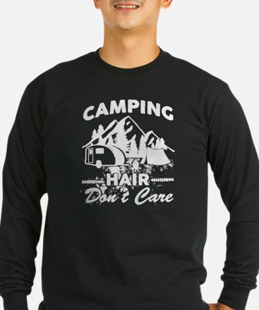 Camping Hair Don't Care T Long Sleeve T-Shirt