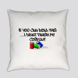 I Didn't Finish My Cosplay Shirt Everyday Pillow