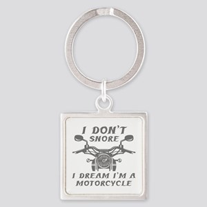I Don't Snore Square Keychain