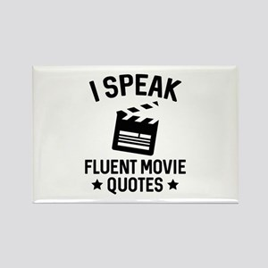 I Speak Fluent Movie Quotes Rectangle Magnet
