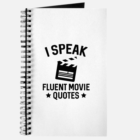 I Speak Fluent Movie Quotes Journal