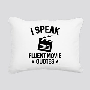 I Speak Fluent Movie Quotes Rectangular Canvas Pil