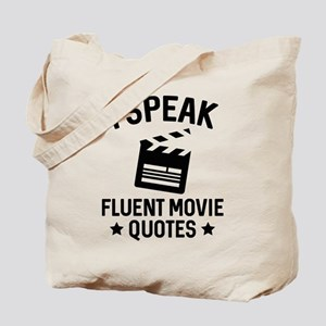 I Speak Fluent Movie Quotes Tote Bag